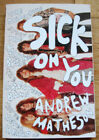 * Sick On You: The Disastrous Story of The Hollywood Brats * Punk KBD Boys