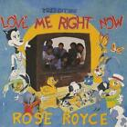 Love Me Right Now Rose Royce UK 7