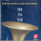 Rob McConnell Our 25th Year CD album (CDLP) German CCD-4559 CONCORD JAZZ