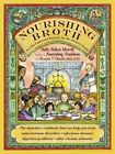 Nourishing broth: an old-fashioned remedy for the modern world Digital Download