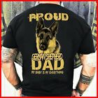 Proud German Shepherd Dad My Baby Is My Everything T-shirt All Size USA