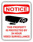 PROPERTY PROTECTED SURVEILLANCE 9x12 Aluminum Sign -  Many Styles to Choose From