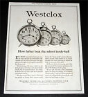 1920 OLD MAGAZINE PRINT AD, WESTCLOX CLOCKS, BEAT THE SCHOOL TARDY-BELL, ART!