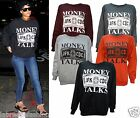 Womens Sweatshirt Celebrity Rihanna Inspired Money Talks Print Jumper