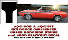 QG-509 QG-513  1971 CHALLENGER - SIDE STRIPE and HOOD DECAL KIT - NO R/T - COMBO