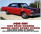 QG-281 1969 ROAD RUNNER - UPPER BODY WIDE SPORT STRIPES - DECAL KIT - REFLECTIVE