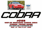 C129 1987-93 MUSTANG (USA) COBRA - COBRA TRUNK DECAL - ONE DECAL