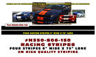 """N350-S06-150 * DUAL LEMANS STRAIGHT RACING STRIPES - 3M QUALITY - 6"""" WIDE"""