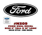 "N309 FORD OVAL DECAL - 5"" Tall x 12 Long - SOLID STYLE - LICENSED"