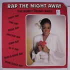BOBBY DEEMO BAND: Rap The Night Away LP (co, some cw, toc) rare Rap/Hip-Hop