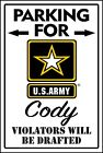 Personalized Army Parking Only Sign  ADD NAME