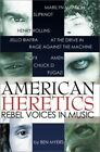 American Heretics: Rebel Voices in Music by Myers, Ben Paperback Book The Cheap