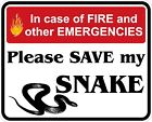 In Case of Fire Save My Snake Decals / Stickers