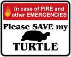 In Case of Fire Save My Turtle Decals / Stickers