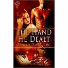 The Hand He Dealt by Tanith Davenport (2011, Paperback)