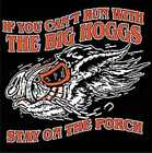 If You Can't Ride With The Big Hoggs Stay On The Porch Biker Motorcycle T Shirt