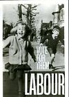 Vintage 1960's Labour Party Vote For Them Poster A3 Print