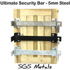 Steel ULTIMATE Security Door  Window Bar Padlockable Shed Garage Made in England