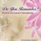 Do You Remember: Pickin on Carrie Underwood/A Bluegrass Tribute by Pickin' On...