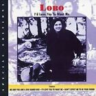 Lobo: I D Love You to Want Me  Audio Cassette