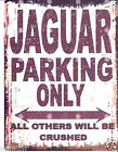 JAGUAR  METAL PARKING SIGN RETRO VINTAGE STYLE car  shed garage workshop