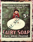 FAIRY SOAP METAL SIGN  RETRO VINTAGE STYLE,bathroom,wall art