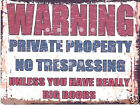 WARNING PRIVATE PROPERTY METAL SIGN  RETRO VINTAG  E STYLE, funny, mancave,shed