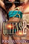 3 Queens: 3 Queens 2 : Diary of the Dirty DIvas by Porscha Sterling (2015,...