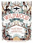 Wildwood (Wildwood Chronicles) by Colin Meloy
