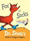 Fox in Socks: Dr. Seusss Book of Tongue Tanglers (Bright & Early Board Books(TM