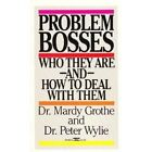 Problem Bosses: Who They Are and How to Deal With