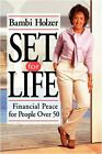 Set for Life: A Financial Planning Guide for Peopl