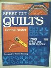 Speed-Cut Quilts (Creative Machine Arts Series) by Donna Poster