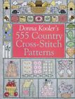 Donna Koolers 555 Country Cross-Stitch by Donna Kooler
