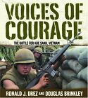 Voices of Courage: The Battle for Khe Sanh, Vietna