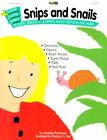 Snips and Snails (Super-Duper Science series)