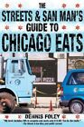 The Streets and San Mans Guide to Chicago Eats