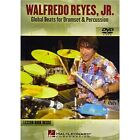 Walfredo Reyes Jr.: Global Beats For Drumset And Percussion. DVD (Region 0)