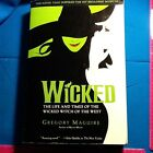 Wicked : The Life and Times of the Wicked Witch of the West 1 by Gregory Maguire