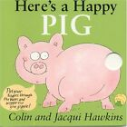 Heres A Happy Pig: Finger Wiggle Board Book