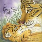 I Love You Little One (Story Book)