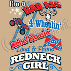 I'm A Bad Ass Redneck Girl T Shirt You Choose Style, Size, Color 20115