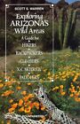 Exploring Arizonas Wild Areas: A Guide for Hikers