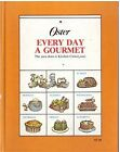 Oster Every Day a Gourmet (The Easy-Does-It Kitche