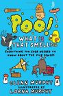 Poo! What Is That Smell?: Everything You Ever Need