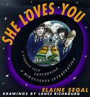 SHE LOVES YOU: A Curious Tale Concerning a Miracul