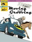 Moving and Grooving (Chester Comix)