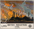 Vintage LMS British Steel Industry Railway Poster A3/A4 Print