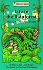 Life in the Rainforest: Plants, Animals, and Peopl