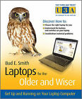 Smith, Floyd, [ LAPTOPS FOR THE OLDER AND WISER GET UP AND RUNNING ON YOUR LAPTO